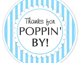 Baby Shower Popping By labels, Bright Blue Stripes, Thanks for Poppin' By Stickers, Baby Shower Labels. Thanks for Popping By