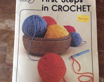 First Steps In Crochet Vintage Pattern Book