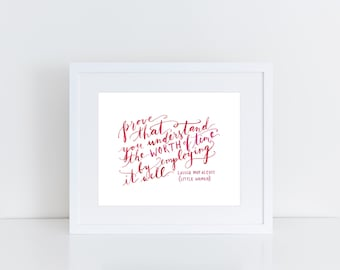 Little Women Watercolor Print / Inspirational Quote / Louisa May Alcott Quote
