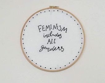 Feminism Includes All Genders Embroidered Art