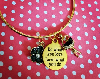 Do what you love Love what you do Ballet Flower Gold Bracelet