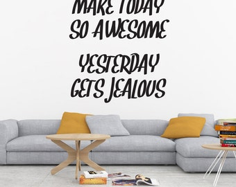 Make Today Awesome Decal, Make Today Awesome, Be Awesome Decal, Inspirational Decal, Inspirational Quote, Wall Decal, Wall Decor, Sticker