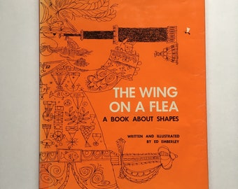 Vintage 1960s Children's Book - The Wing on a Flea: A Book About Shapes - written/illustrated by Ed Emberley - A great way to learn shapes!