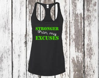 Stronger than my excuses - workout - all sport -Racerback Tank - Workout Tank - Trendy - Women's clothing - antiwicking -Inspirational Quote