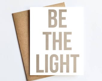 Be The Light - NOTECARD - FREE SHIPPING!