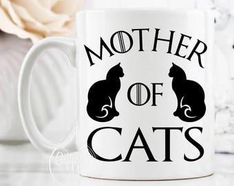 Mother Of Cats Mug, Cat Mom, Cat Lover Gift, Cute GOT Mugs