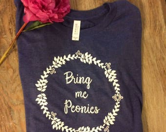 Bring me Peonies Shirt