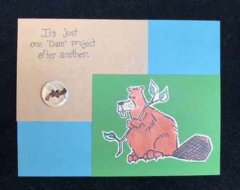 """Just One """"Dam"""" Project After Another Greeting Card"""