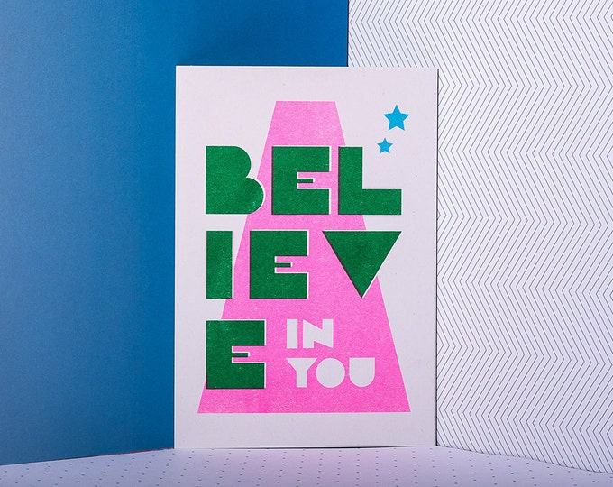 Believe in yourself - Mini print of positivity - Typographic Risograph print