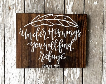 "Psalm 91:4 ""Under His Wings You Will Find Refuge"" Custom Feather Wood Sign"
