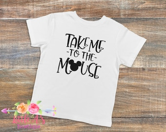 Take me to the mouse, Mickey, Matching shirts, Family shirts, Vacation, Disney vacation, Trip to Disney, happiest place on earth