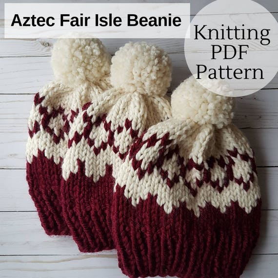Aztec Fair Isle Knitting Pattern Knitting Pattern Fair Isle Beanie