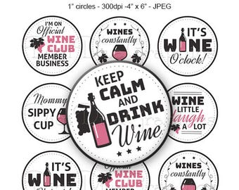 Wine Charm Sayings Bottle Cap Digital Art Collage Set 1 Inch Circle Funny Wine Glass Tags - Instant Download - BC1171