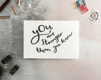 You Are Stronger Than You Know Letterpress Card