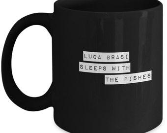 Luca Brasi Sleeps With the Fishes 11 oz Coffee Mug