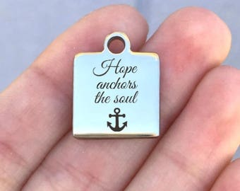 Hope Stainless Steel Charm - Hope Anchors The Soul - Laser Engraved - Silver Square - 16mm x 20mm - Quantity Options - ZF135