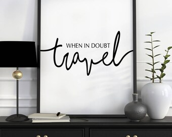 Travel Wall Art, Travel Poster, Travel Quotes, Travel Quote Poster, Gifts for Travelers, Wanderlust Poster, Travel Gifts, Travel Printables