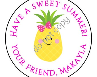Personalized Pineapple Have a Sweet Summer Summer End of School Year Stickers and Labels // Printed & Shipped or DIY Printable Files