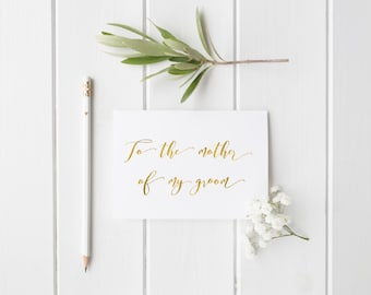 To the mother of my groom card/ to the mother of my bride card/ gold foil card/ wedding day card/ wedding card