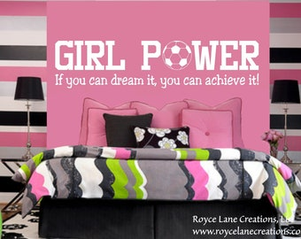 Soccer Wall Decal Sports Vinyl Wall Decal Soccer Quote Girls Room Girl Power B14 Teen Girl Room Decor Wall Art Soccer Decor