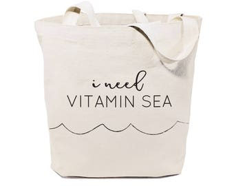I Need Vitamin Sea Cotton Canvas Beach, Shopping and Travel Reusable Shoulder Tote and Handbag, Gifts for Her, Farmers Market, Summer Bag