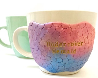 Undercover Mermaid Mug, Inspirational Mug, Mermaid Gift For Mom, Turquoise Mug, Mermaid Decor, Mermaid Coffee Mug, Mermaid Gift Idea