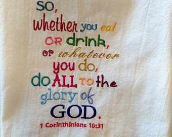 Scripture towel, embroidered tea towel, flour sack towel, dish towel, Bible verse, kitchen towel, machine embroidery, Christian gift