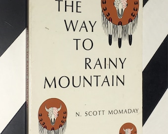 The Way to Rainy Mountain by N. Scott Momaday; Illustrated by Al Momaday (1969) softcover book