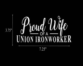 Ironworker Stickers | Proud Wife of a Union Ironworker | Ironworker Decals | Made of Vinyl | Car Decals | Car Stickers | Free Shipping