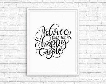 Advice for the happy couple - Wedding printable - Reception quote decor - Printable wall art - Print quote