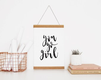 You Go Girl - Inspirational Quote Print - Brush Lettering -  A3 Print - B&W Wall Art - Minimal Poster - Lettering Art - Office Print