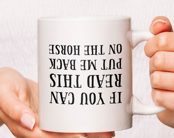 If You Can Read This Put Me Back On The Horse Coffee Mug, Horse Coffee Mugs, Horse Mug, Horse Cup, Mugs For Horse Lover, Horse Lover Mug