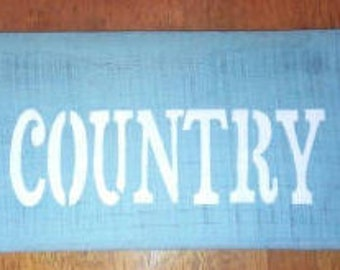 Country Sign~ Rustic Wood  sign ~ farmhouse sign~ Pallet wood  sign ~ Reclaimed wood sign
