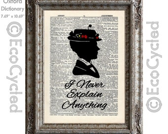 Mary Poppins I Never Explain Anything Quote on Vintage Upcycled Dictionary Art Print Book Art Print Music Recycled book poster bookworm gift