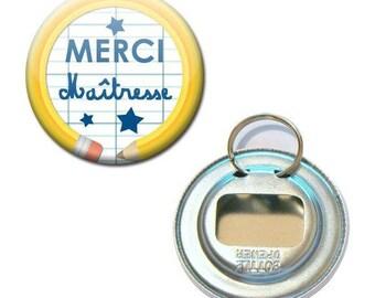 Bottle opener Keychain Badge 56 mm - thank you teacher notebook pencil school gift