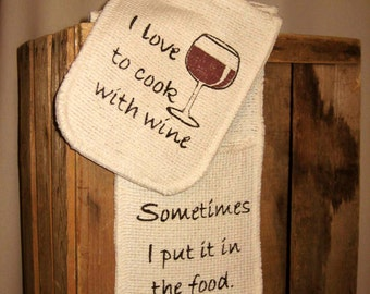 Oven Gloves - I Love to Cook with Wine, sometimes I ...