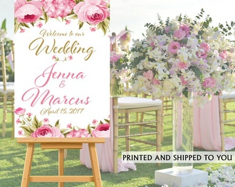 Welcome to Our Wedding Sign - Pink Floral Bride & Groom Sign- Reception Sign Printed Wedding Ceremony Sign, Printed Foam Board Sign