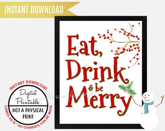 Eat, Drink and be Merry Sign, Christmas Sign, Wall Art, Printable, Instant Download