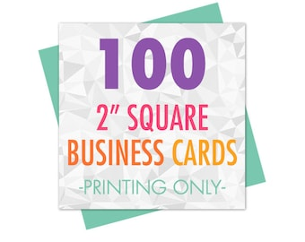"""100 Business Cards, 2"""" Square Business Cards, Business Card Printing, Printed Business Cards, Matte or Glossy"""