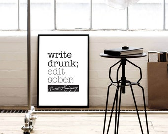 "Literary gift ""Write Drunk Edit Sober"" Ernest Hemingway, book lover gifts, literary gift ideas, gift for writers, writer gift,writer present"