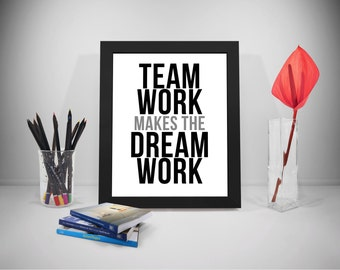 Team Work Makes The Dream Work Quote, Teamwork Quote, Quote For Office, Business Quotes, Work Quotes, Office Decor, Office Art