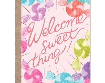 Welcome Sweet Thing | New Baby Card | Candy | Sweets
