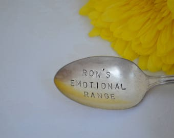 Silverplate RON'S EMOTIONAL RANGE spoon.  Hand stamped on vintage silver plate teaspoon