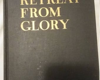Retreat From Glory