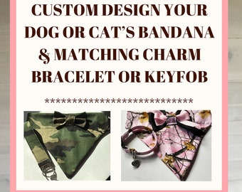 Custom Design Your Dog or Cat Bandana with Matching Charm Bracelet or Keyfob