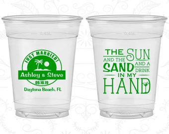 The Sun and the Sand and a Drink in my Hand, Promotional Soft Sided Cups, Beach Wedding, Tropical Wedding, Clear Cups (507)