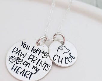 You left paw prints on my heart - Pet Memorial Necklace - Loss of Dog - Loss of Cat - Pet Loss Gift - Dog mom