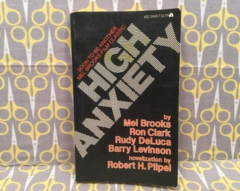 High Anxiety by Mel Brooks and Robert H. Pilpel Paperback Book movie tie in novelization