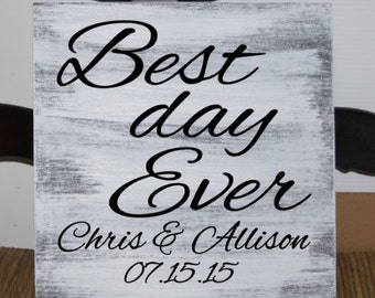 Primitive - Best day ever wood wedding sign with names and established date - 12 x 12 - wedding, anniversary, gift