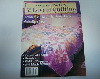 For The Love Of Quilting, Magazine March/April 2002, Quilting, Magazine By Fons and Porter, Good Clean Used Condition, Patterns